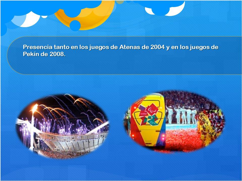 Presencia tanto en los juegos de Atenas de 2004 y en los juegos de Pekín de 2008.