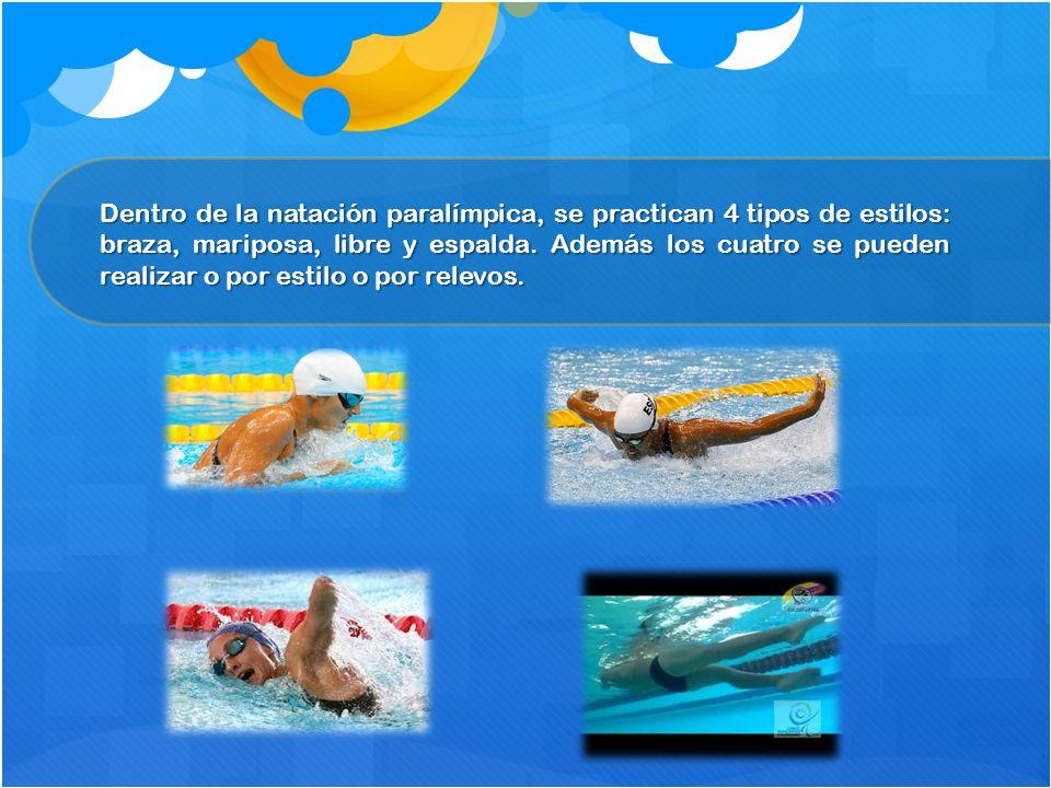 Dentro de la natación paralímpica, se practican 4 tipos de estilos: braza, mariposa, libre y espalda.