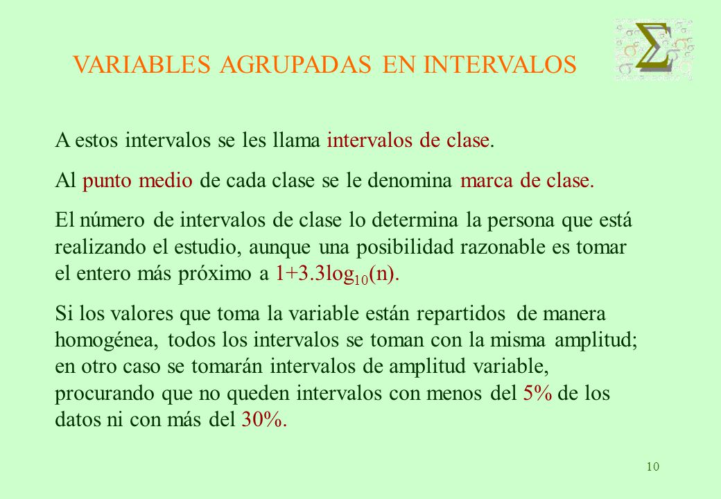 VARIABLES AGRUPADAS EN INTERVALOS