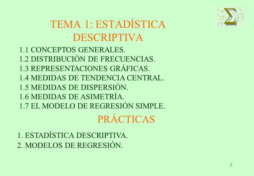 TEMA 1: ESTADÍSTICA DESCRIPTIVA