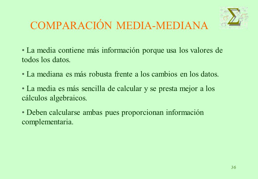 COMPARACIÓN MEDIA-MEDIANA