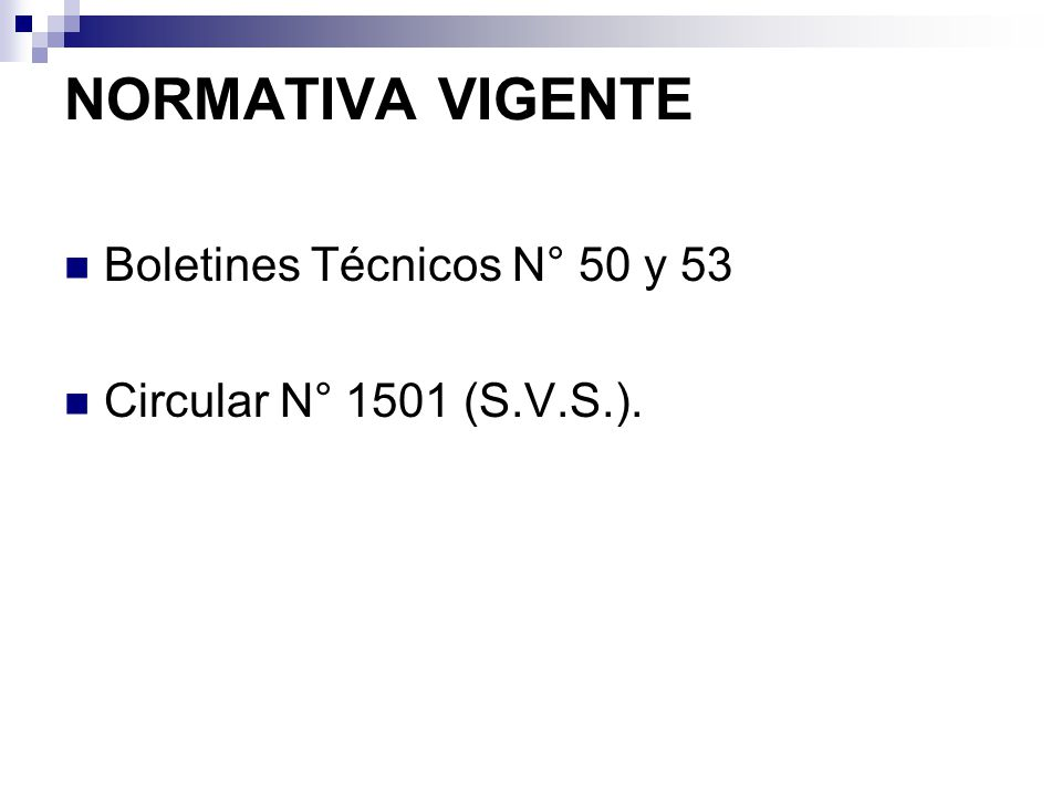 NORMATIVA VIGENTE Boletines Técnicos N° 50 y 53