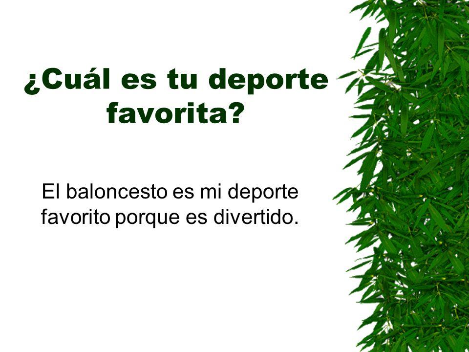 ¿Cuál es tu deporte favorita