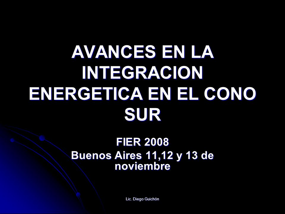 AVANCES EN LA INTEGRACION ENERGETICA EN EL CONO SUR