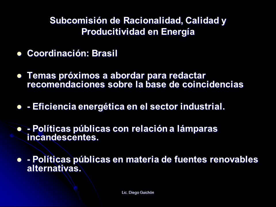 Subcomisión de Racionalidad, Calidad y Producitividad en Energía