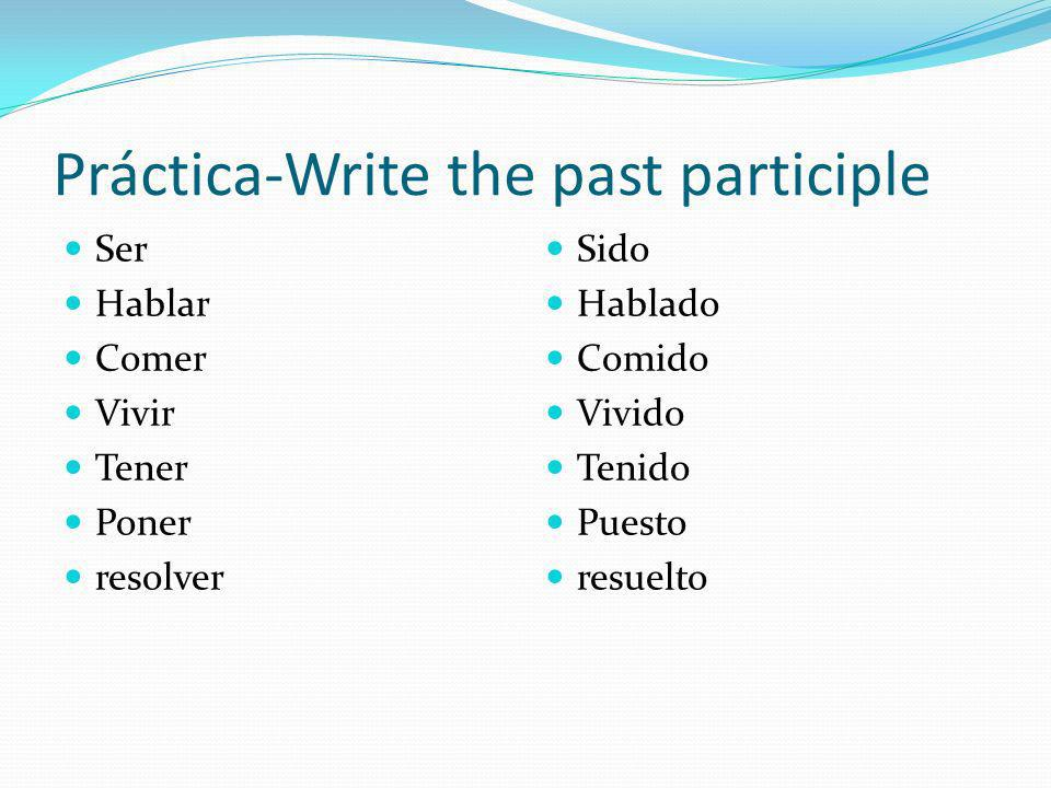 Práctica-Write the past participle