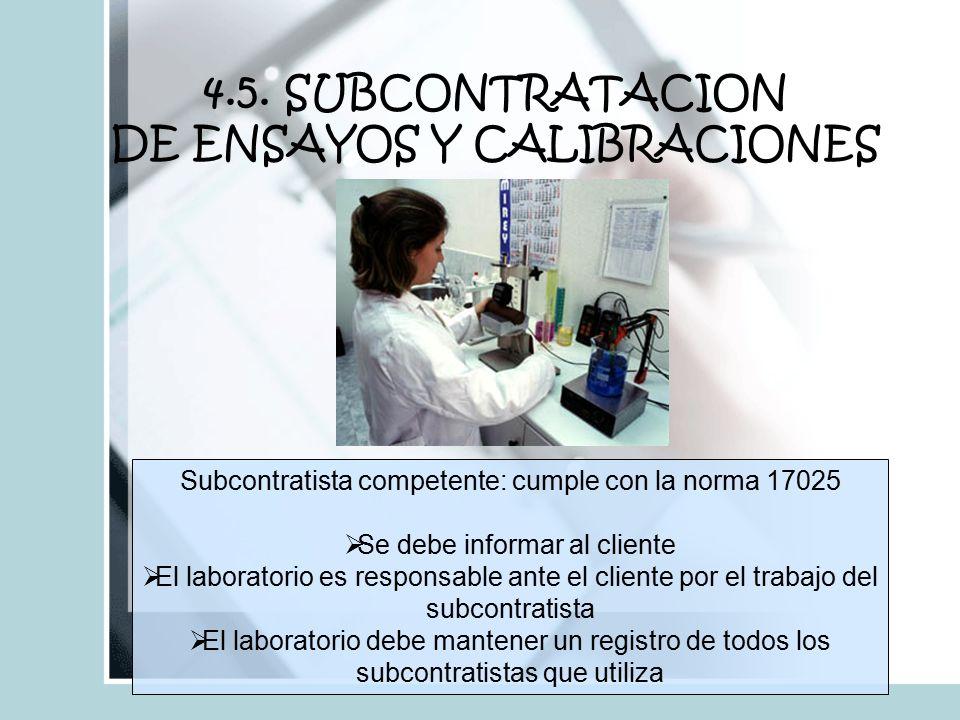 4.5. SUBCONTRATACION DE ENSAYOS Y CALIBRACIONES
