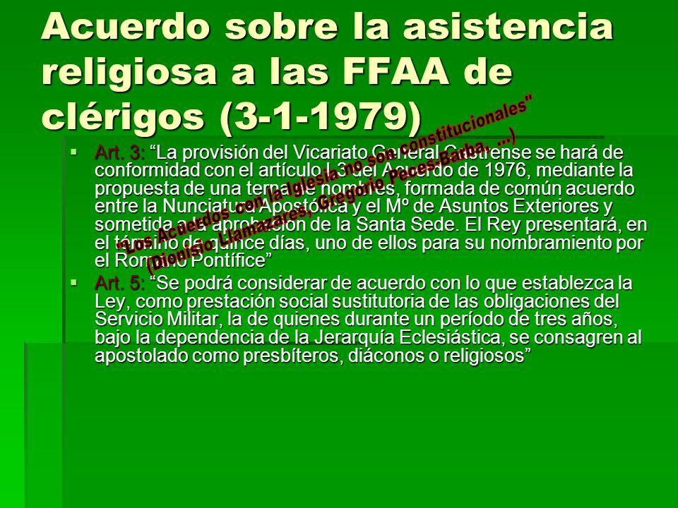 Acuerdo sobre la asistencia religiosa a las FFAA de clérigos (3-1-1979)