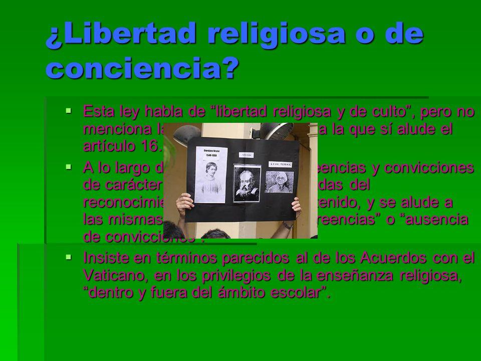 ¿Libertad religiosa o de conciencia
