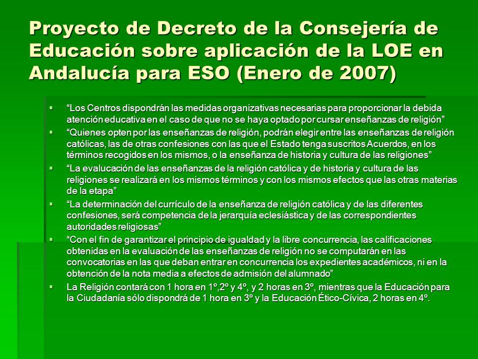 Proyecto de Decreto de la Consejería de Educación sobre aplicación de la LOE en Andalucía para ESO (Enero de 2007)