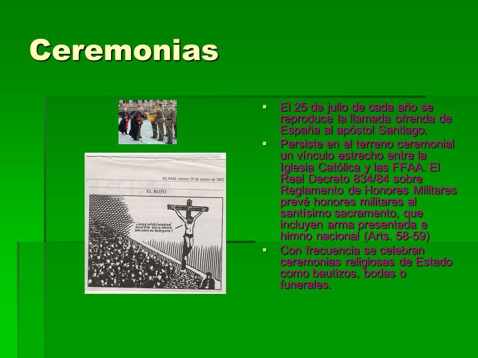 Ceremonias El 25 de julio de cada año se reproduce la llamada ofrenda de España al apóstol Santiago.