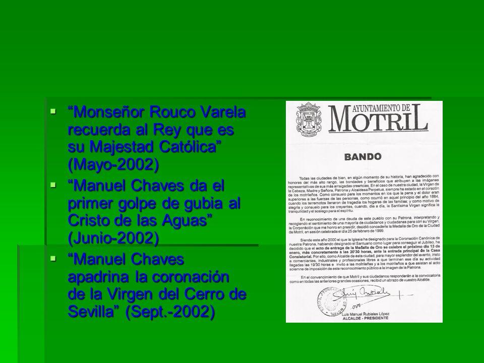 Monseñor Rouco Varela recuerda al Rey que es su Majestad Católica (Mayo-2002)