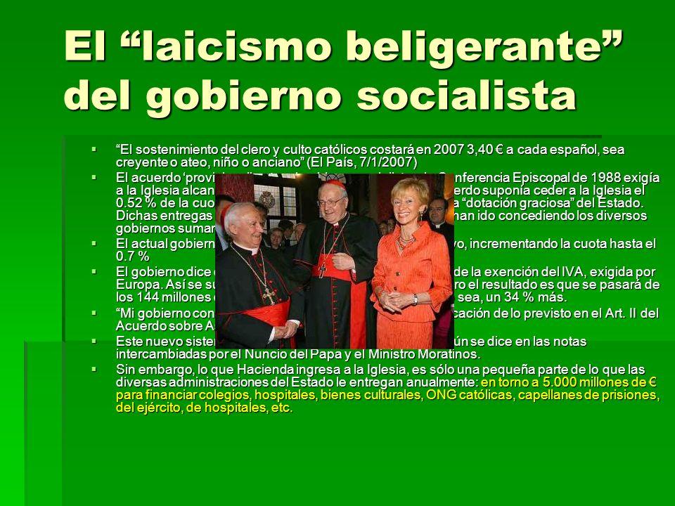 El laicismo beligerante del gobierno socialista