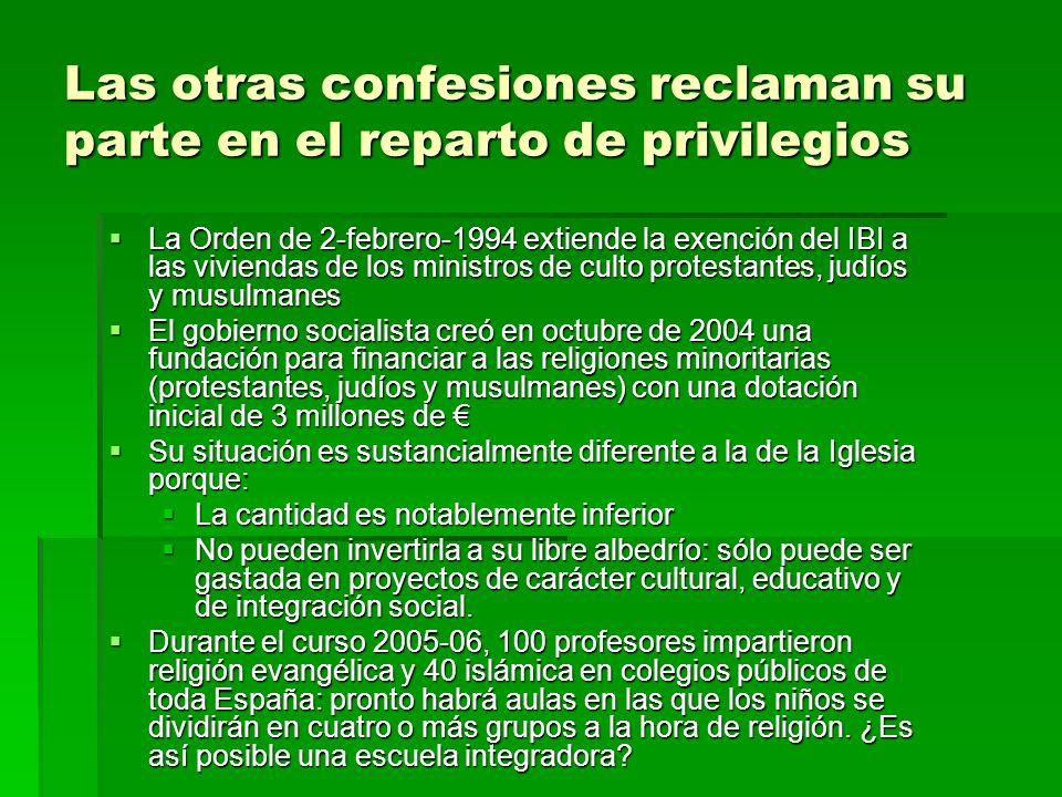 Las otras confesiones reclaman su parte en el reparto de privilegios