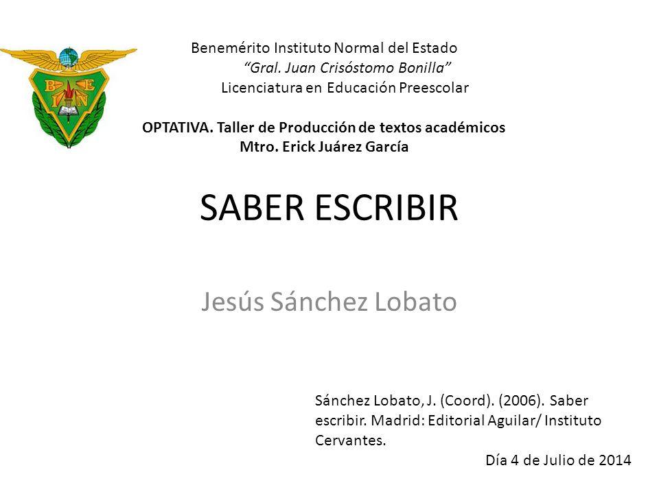 SABER ESCRIBIR Jesús Sánchez Lobato - ppt descargar