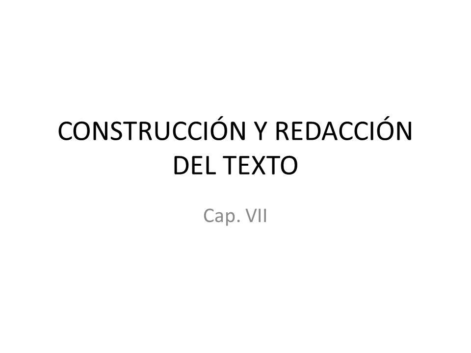 CONSTRUCCIÓN Y REDACCIÓN DEL TEXTO