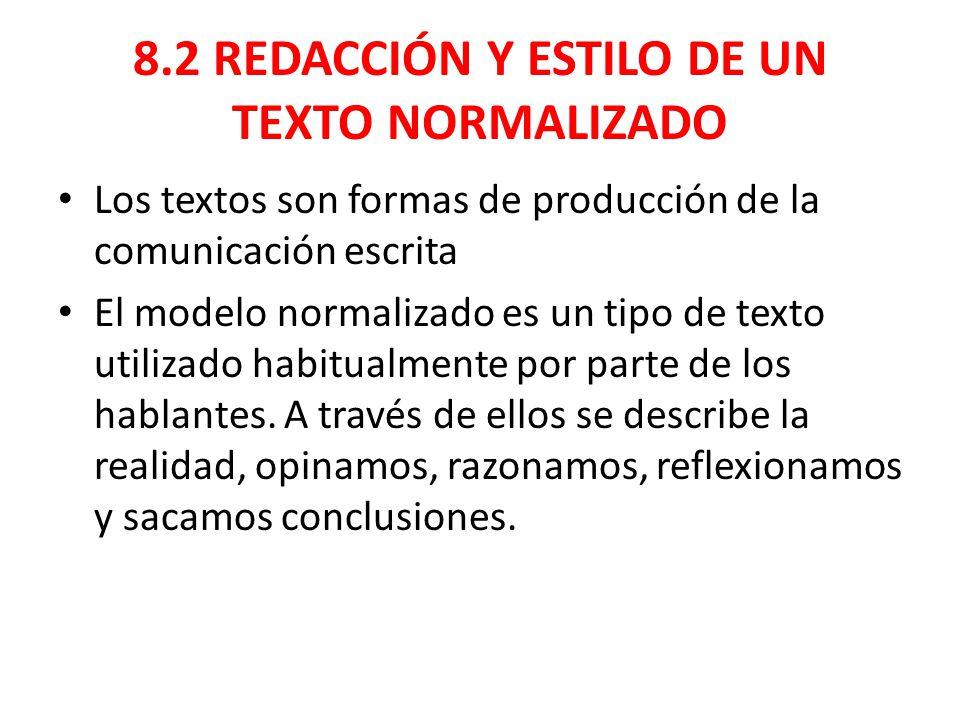 8.2 REDACCIÓN Y ESTILO DE UN TEXTO NORMALIZADO