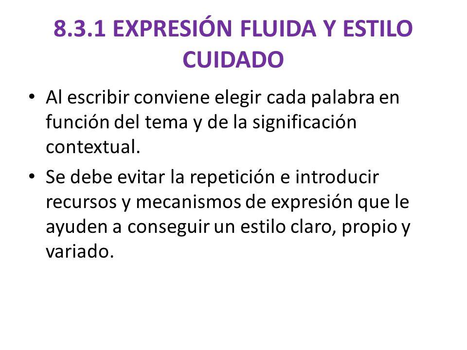 8.3.1 EXPRESIÓN FLUIDA Y ESTILO CUIDADO
