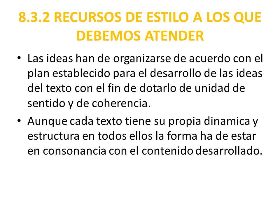 8.3.2 RECURSOS DE ESTILO A LOS QUE DEBEMOS ATENDER