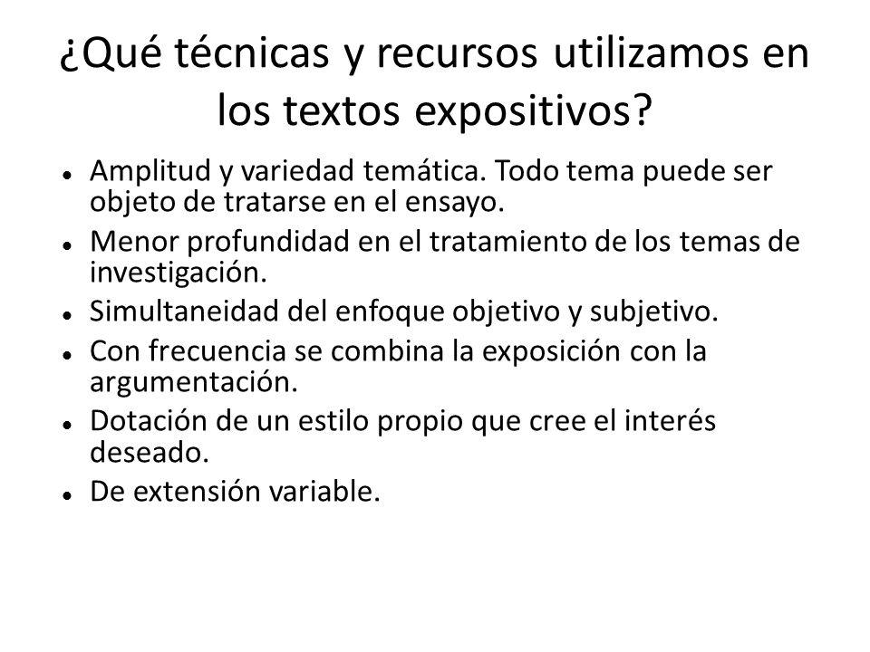 ¿Qué técnicas y recursos utilizamos en los textos expositivos