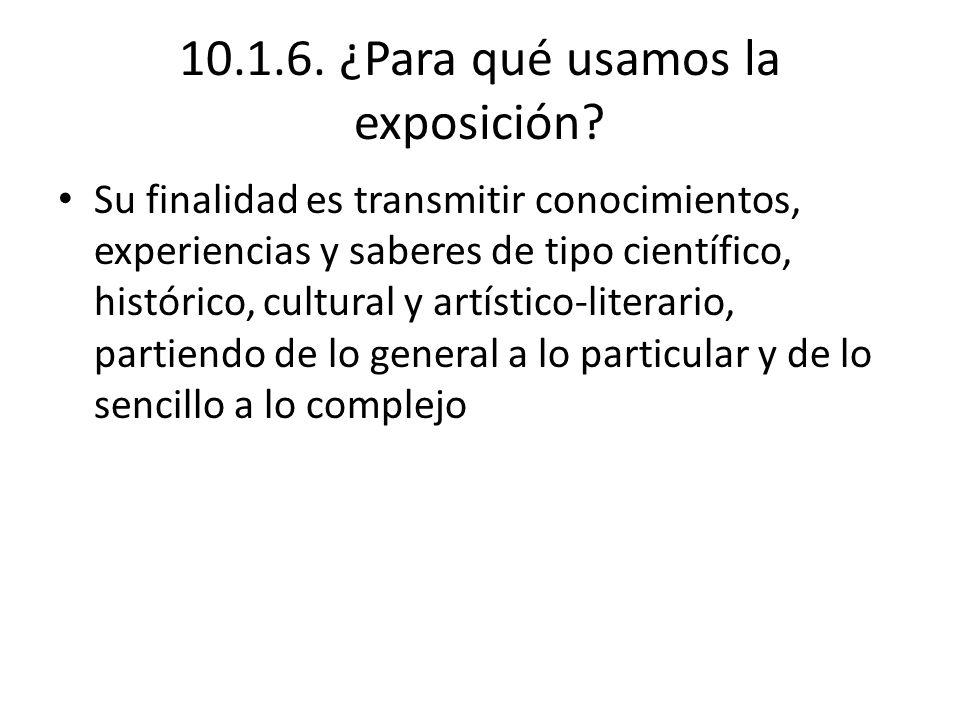 10.1.6. ¿Para qué usamos la exposición