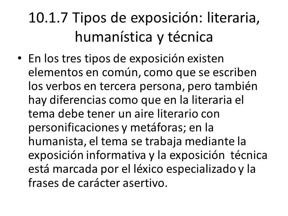 10.1.7 Tipos de exposición: literaria, humanística y técnica