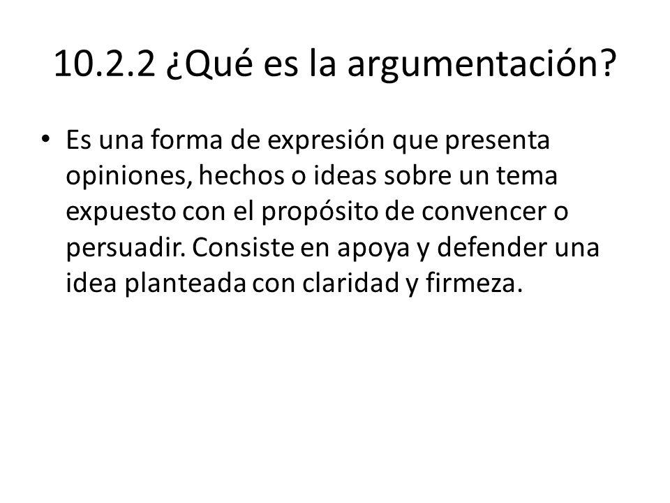 10.2.2 ¿Qué es la argumentación