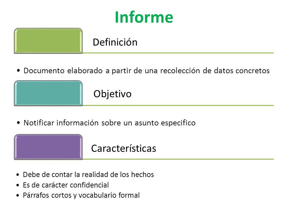 Objetivo Informe Definición Características