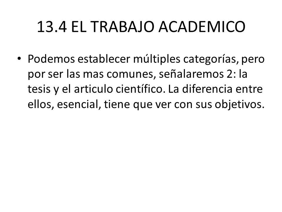 13.4 EL TRABAJO ACADEMICO