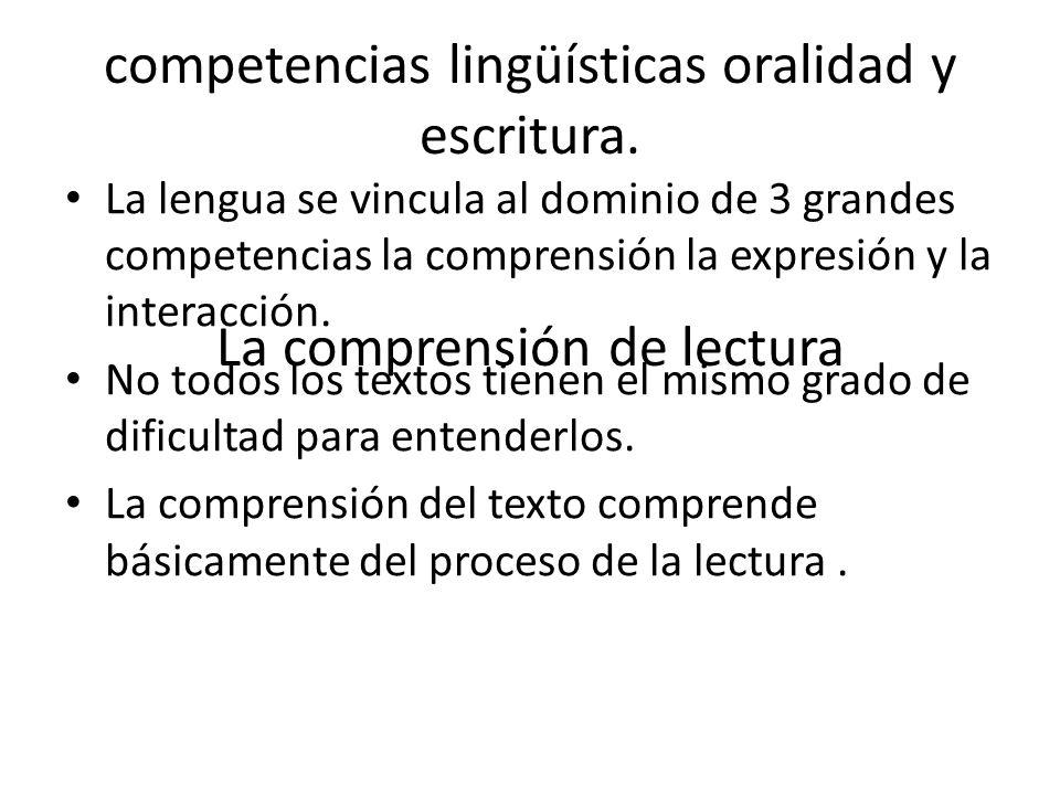 competencias lingüísticas oralidad y escritura
