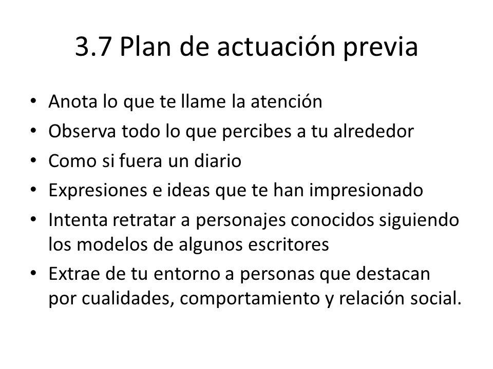 3.7 Plan de actuación previa