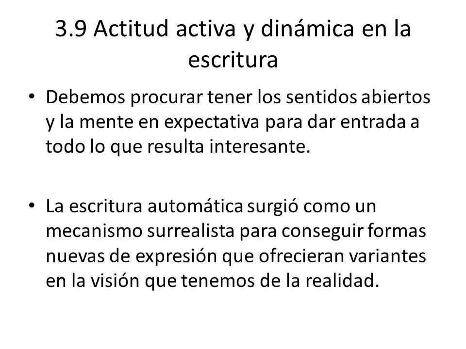 3.9 Actitud activa y dinámica en la escritura