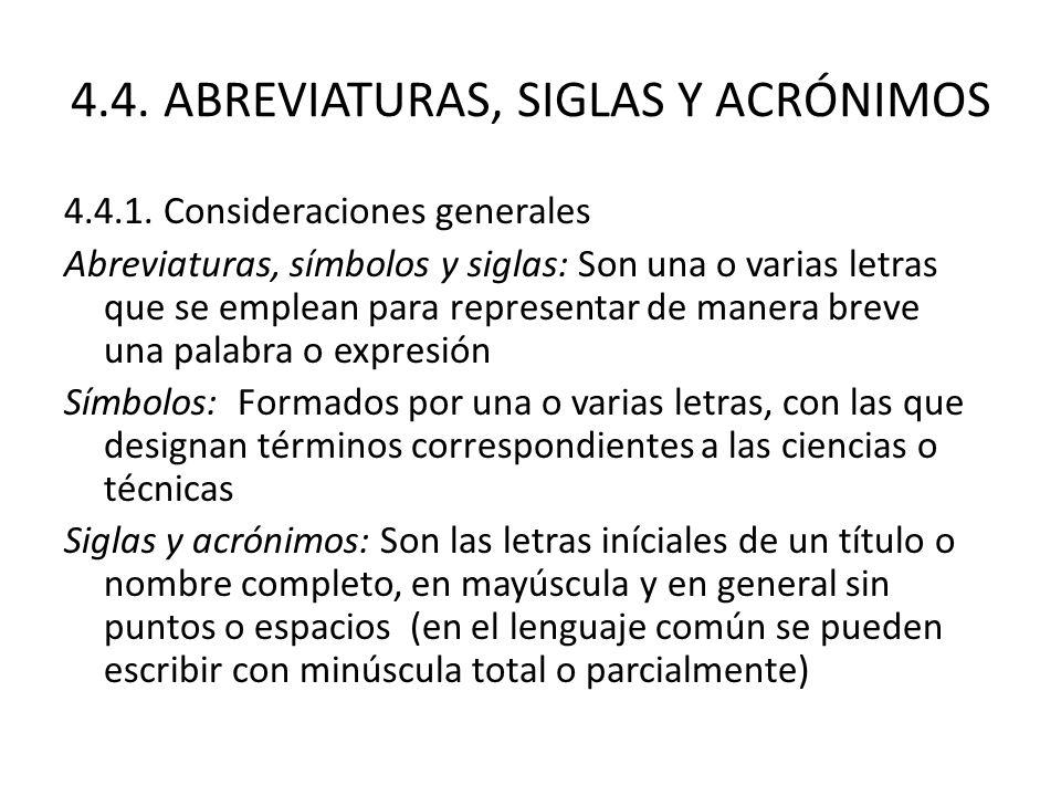 4.4. ABREVIATURAS, SIGLAS Y ACRÓNIMOS