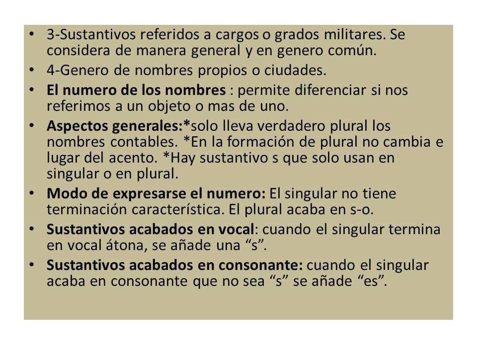 3-Sustantivos referidos a cargos o grados militares