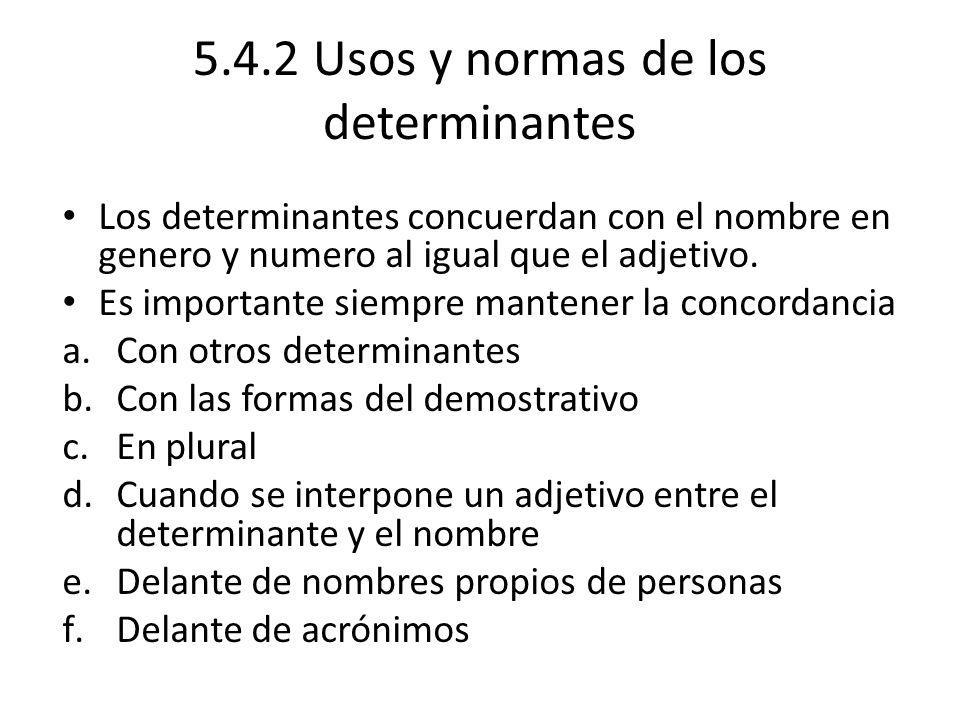 5.4.2 Usos y normas de los determinantes