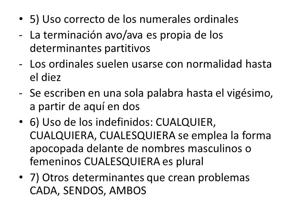 5) Uso correcto de los numerales ordinales