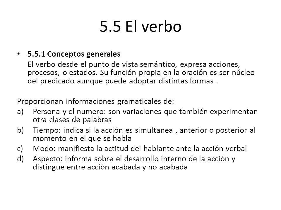 5.5 El verbo 5.5.1 Conceptos generales