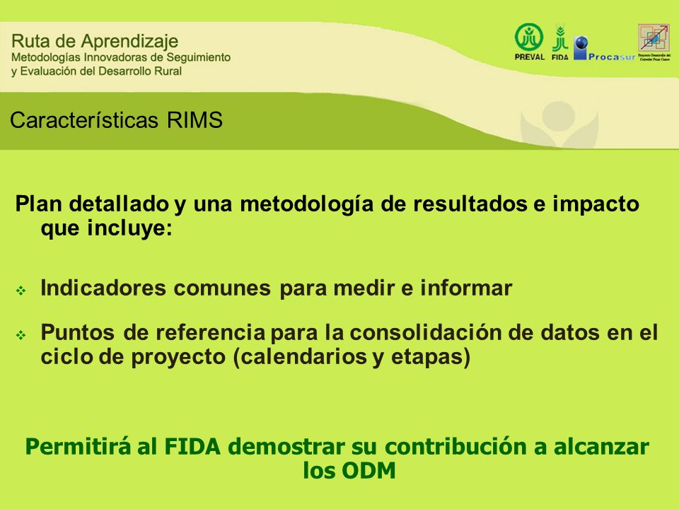 Permitirá al FIDA demostrar su contribución a alcanzar los ODM