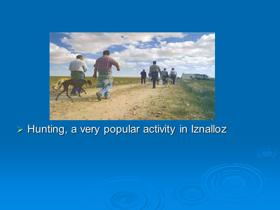 Hunting, a very popular activity in Iznalloz