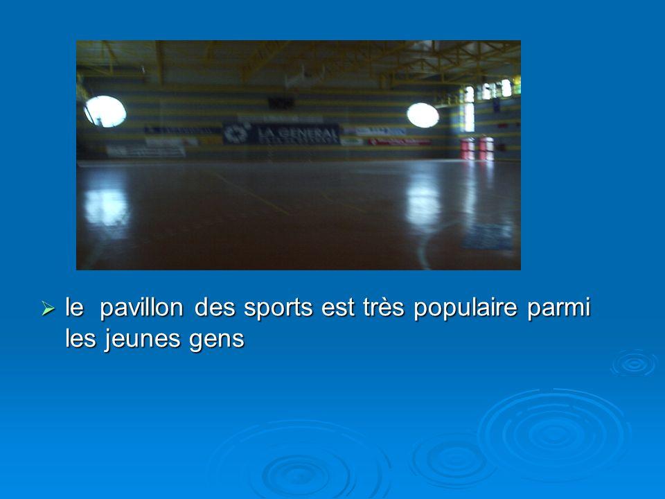 le pavillon des sports est très populaire parmi les jeunes gens