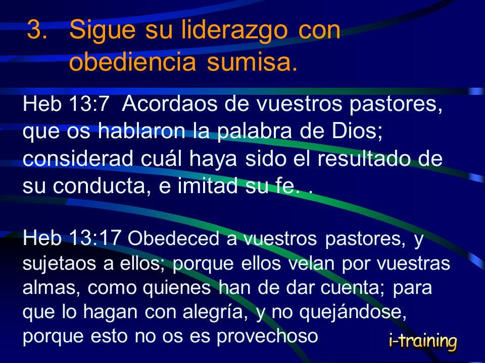 3. Sigue su liderazgo con obediencia sumisa.