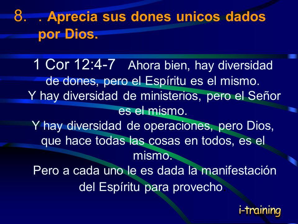 Y hay diversidad de ministerios, pero el Señor es el mismo.