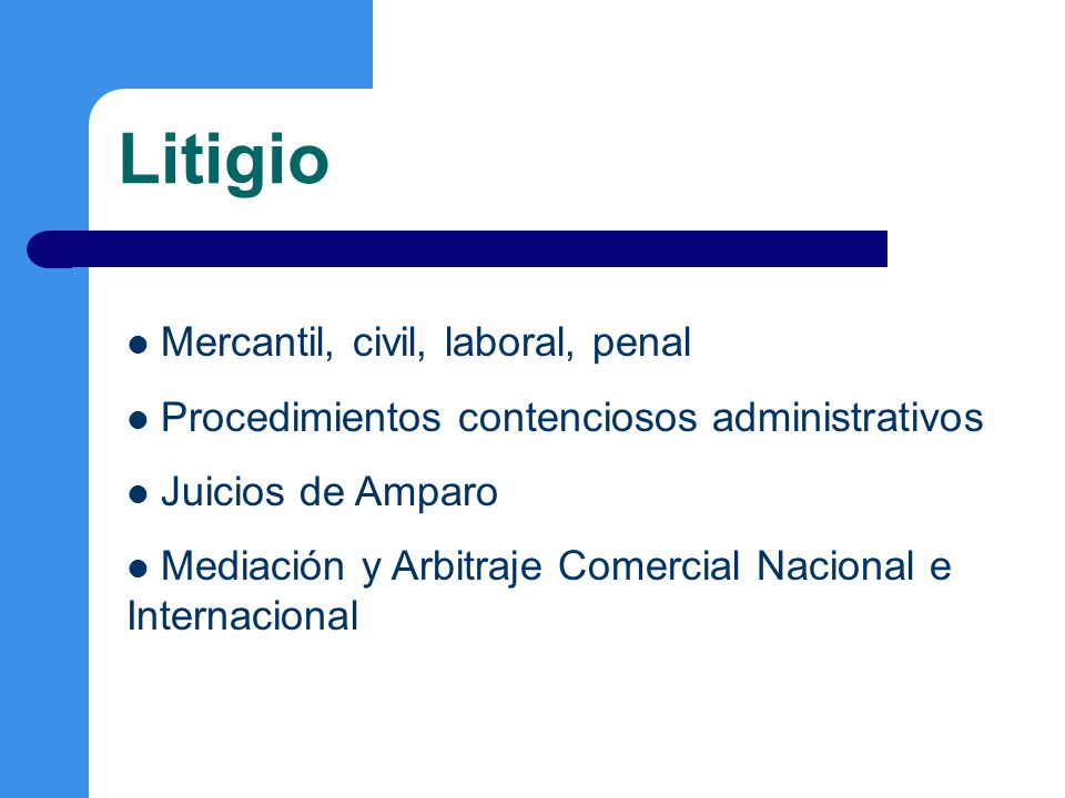 Litigio Mercantil, civil, laboral, penal
