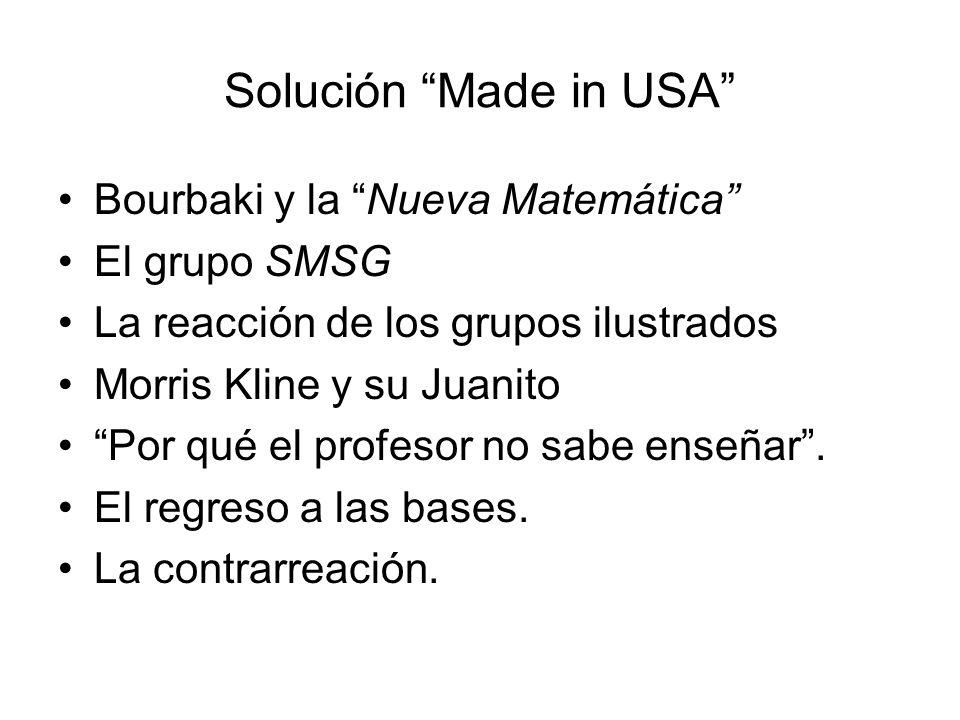 Solución Made in USA Bourbaki y la Nueva Matemática El grupo SMSG