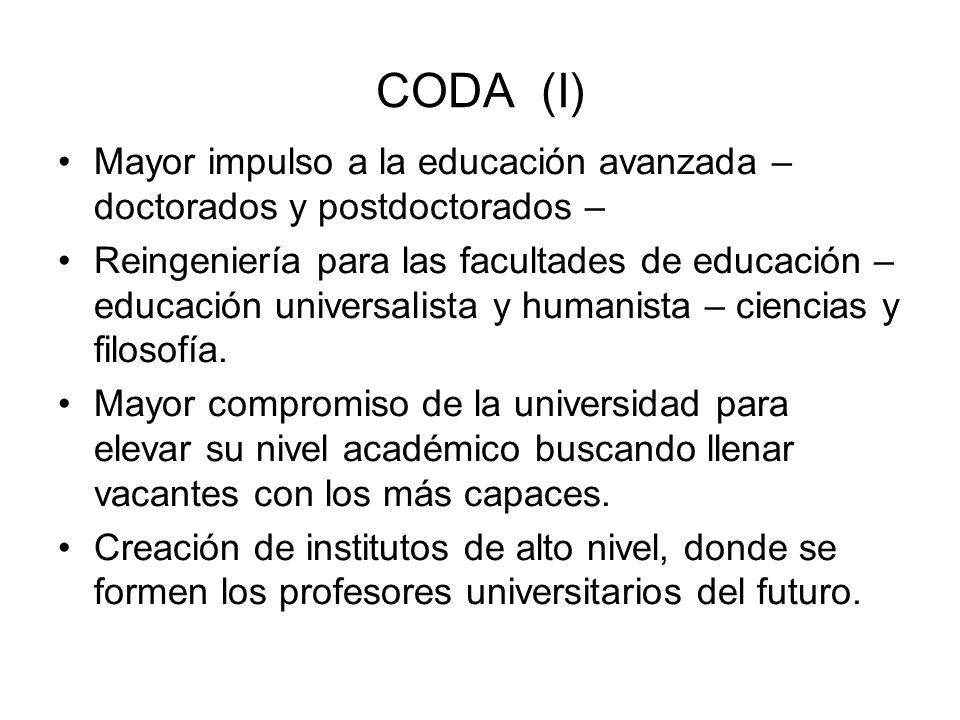 CODA (I) Mayor impulso a la educación avanzada – doctorados y postdoctorados –