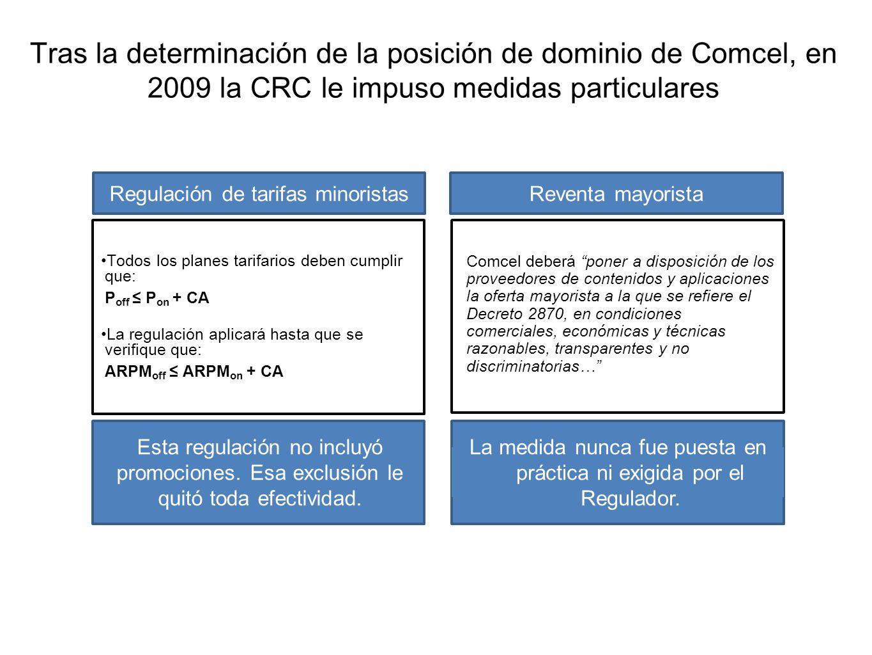Tras la determinación de la posición de dominio de Comcel, en 2009 la CRC le impuso medidas particulares