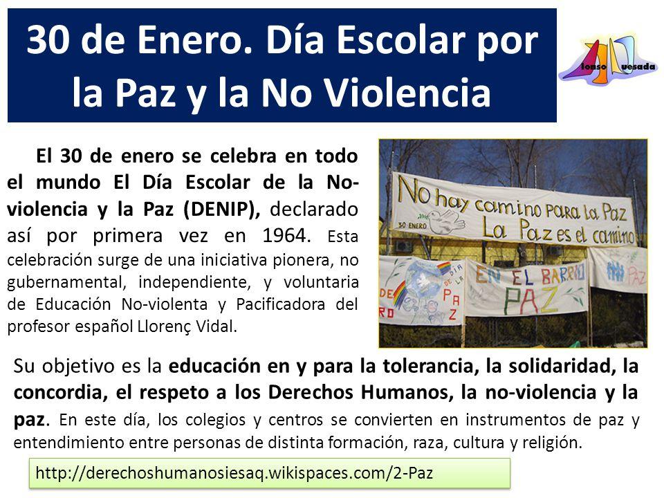 Día De La Paz 30 De Enero De 2007: 30 De Enero. Día Escolar Por La Paz Y La No Violencia