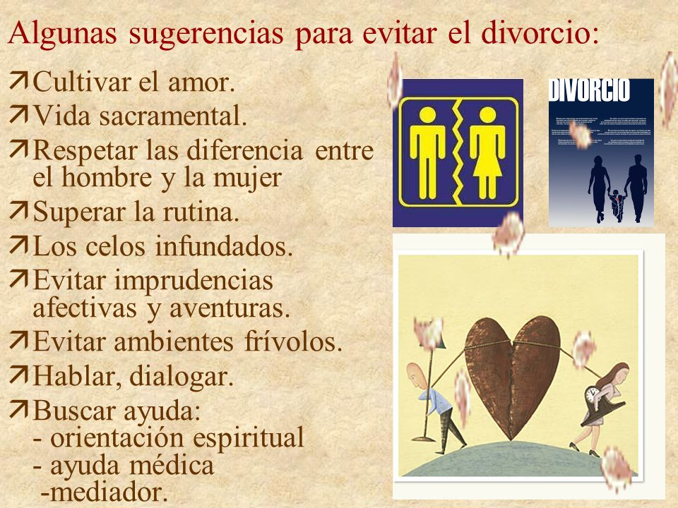 Algunas sugerencias para evitar el divorcio:
