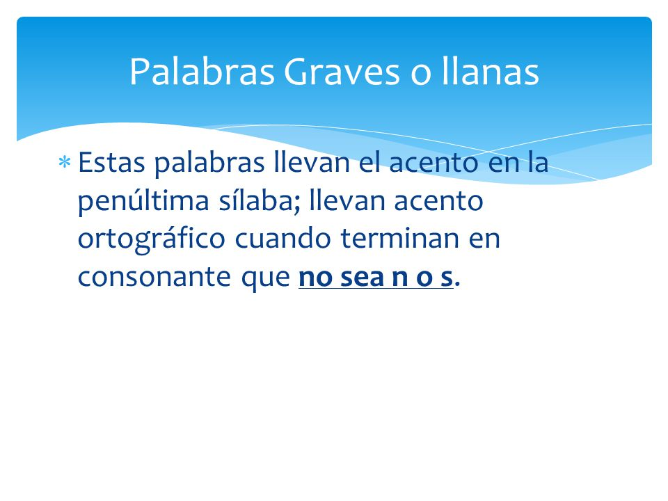 Palabras Graves o llanas
