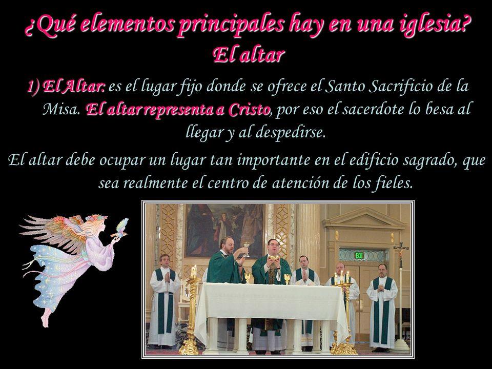 ¿Qué elementos principales hay en una iglesia El altar